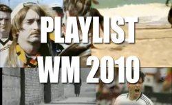 Playlist WM 2010